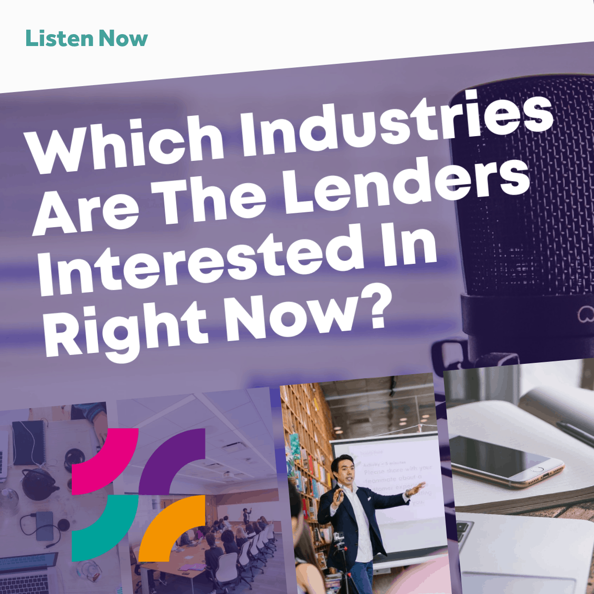 Which Industries are the Lenders Interested in Right Now?