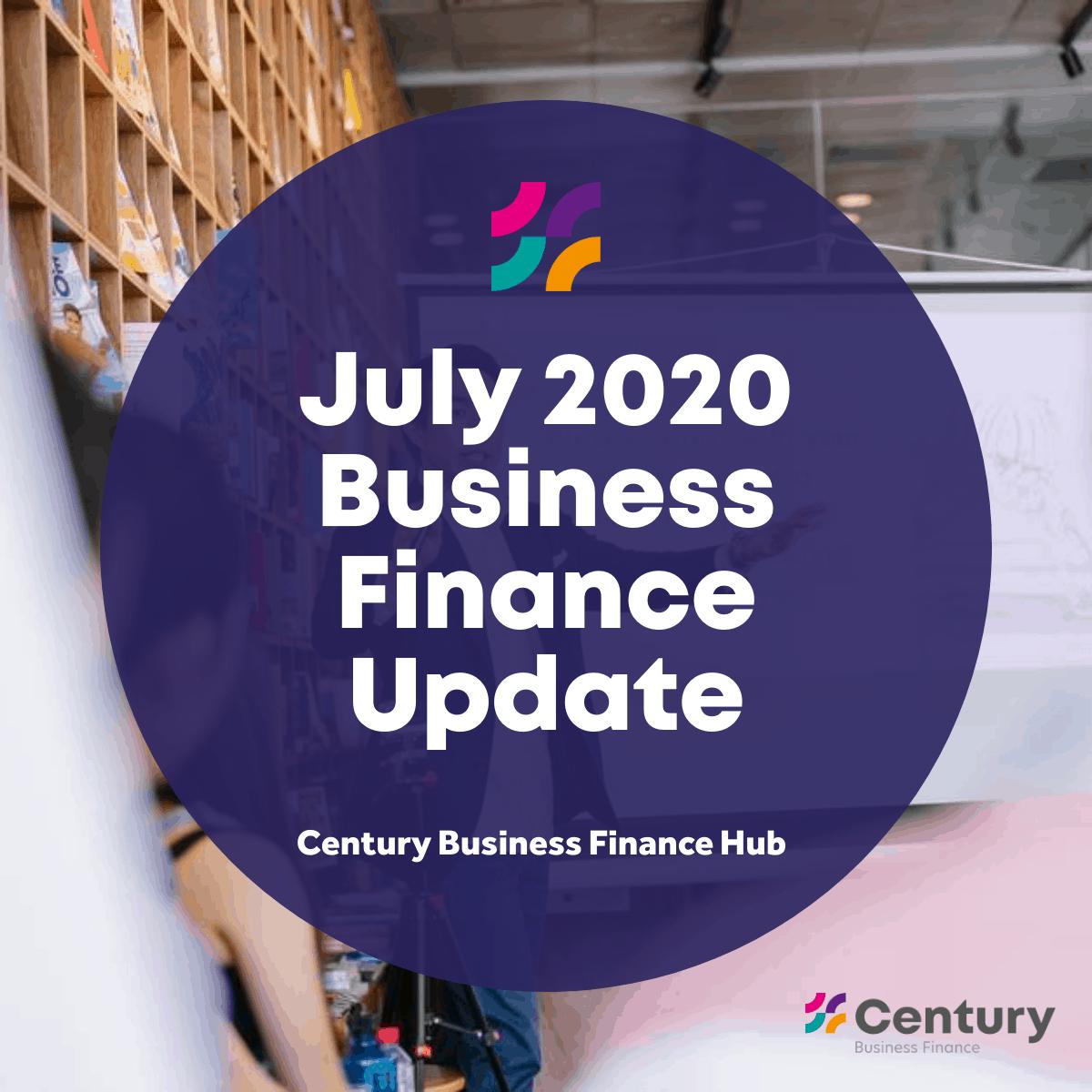 July 2020 Business Finance Update
