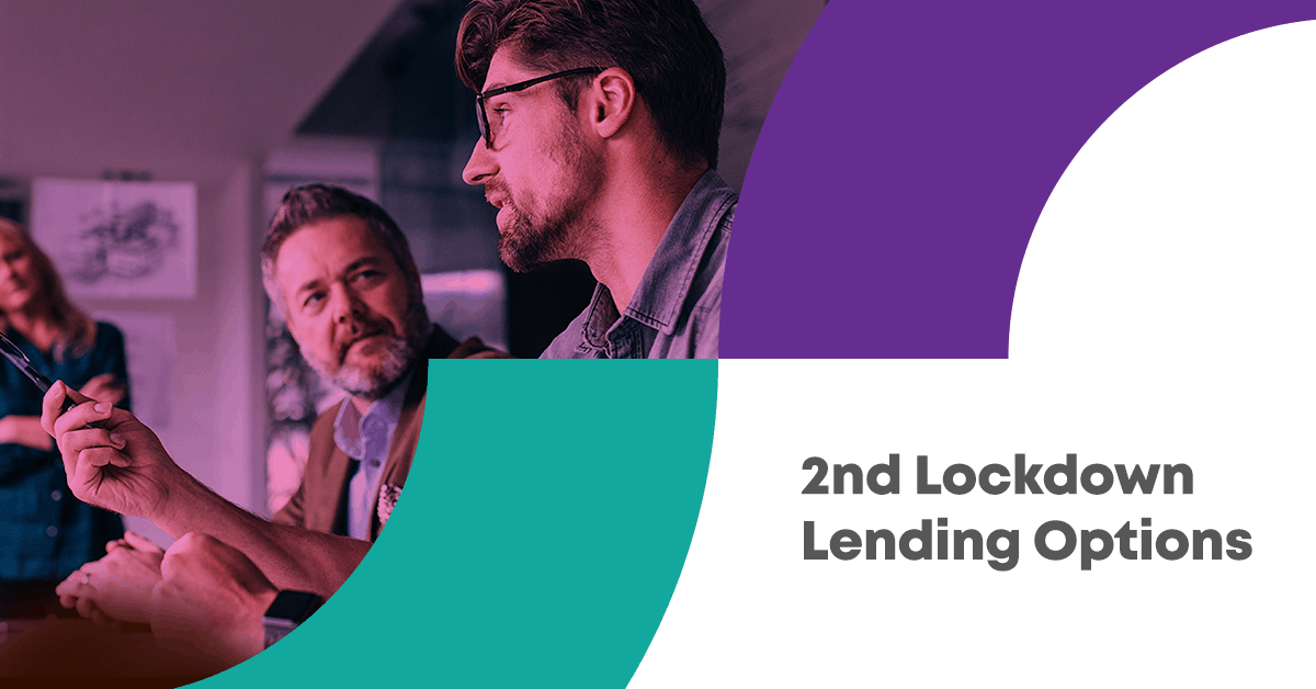 2nd Lockdown Lending Options