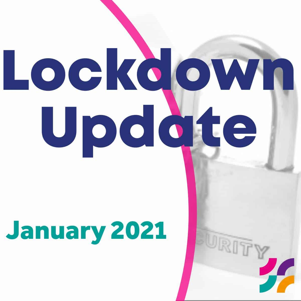 Lockdown 3.0 January Update